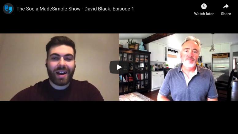 The SocialMadeSimple Show – David Black: Episode 1