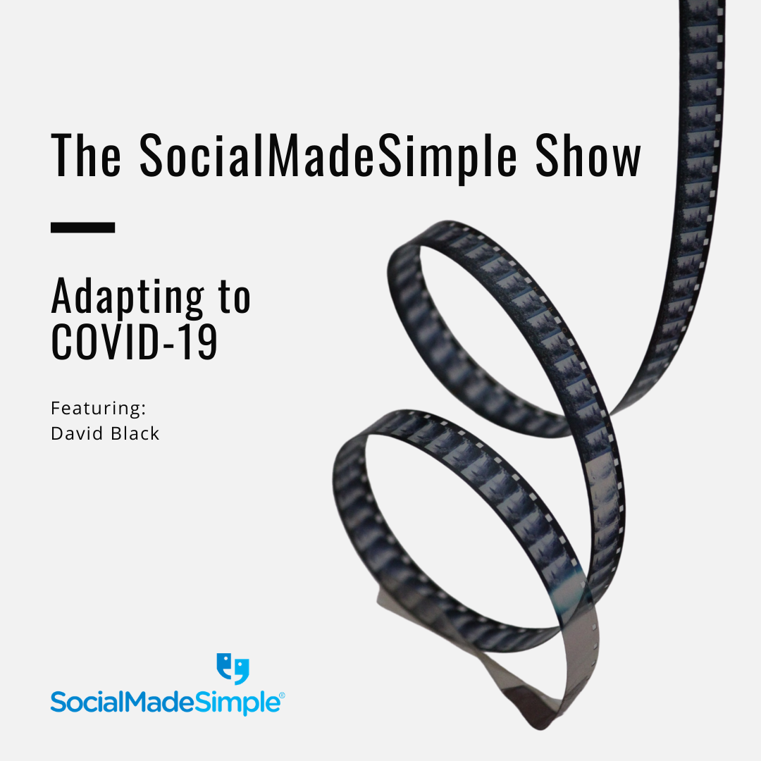 Adapting to COVID-19 with David Black