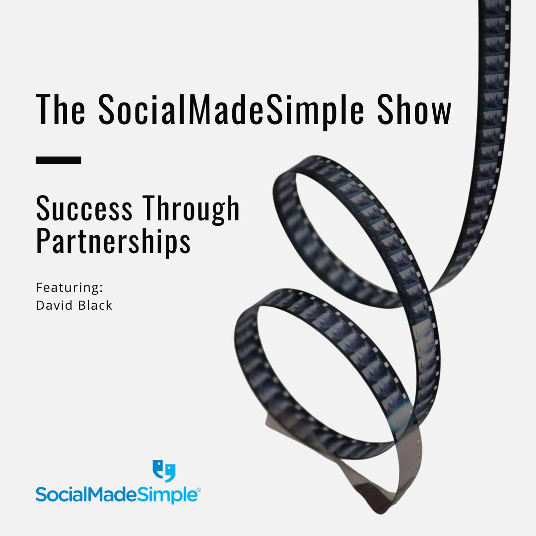 Success Through Partnerships with David Black