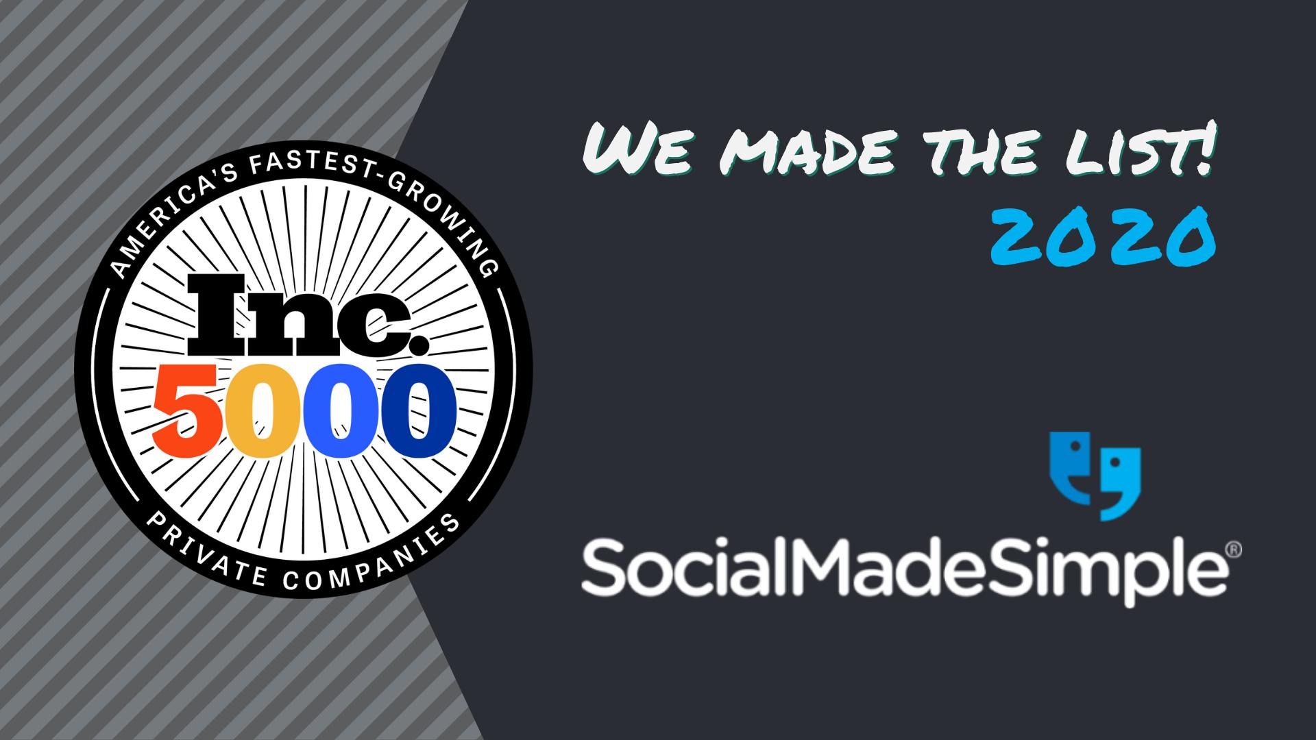 SocialMadeSimple Ranked on the 2020 Inc. 5000 List