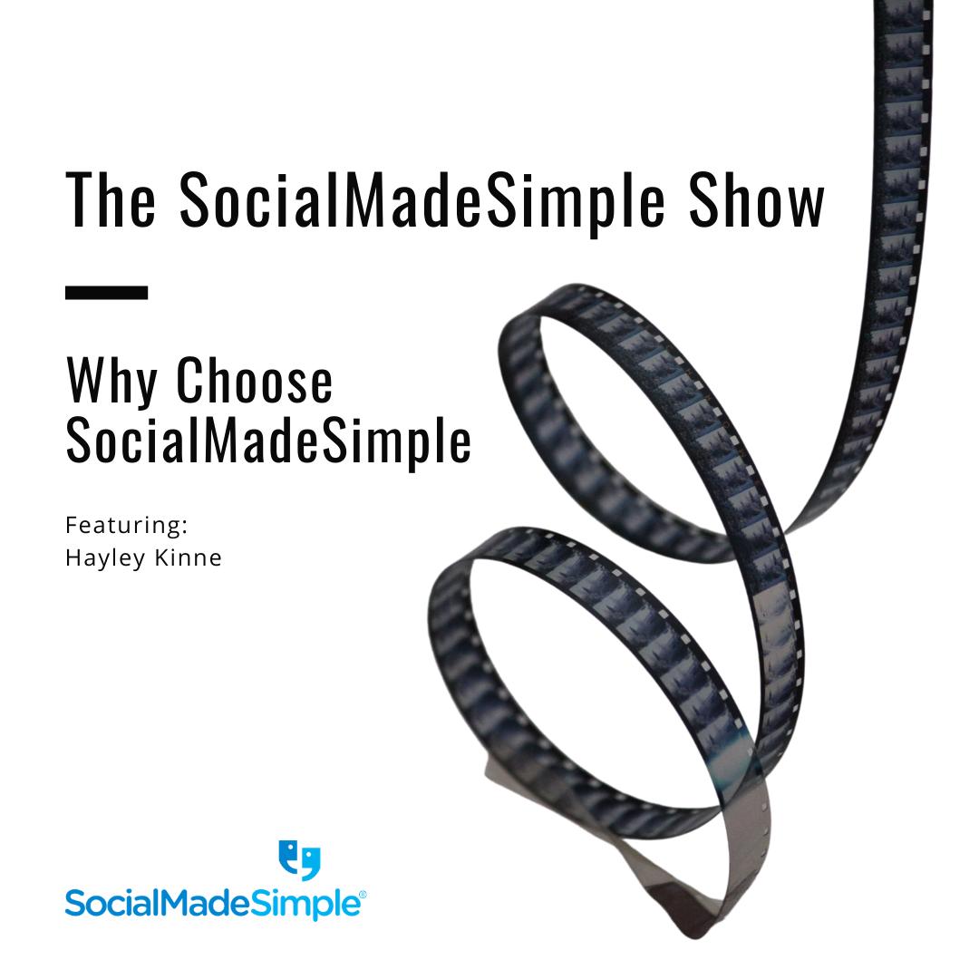 Why Choose SocialMadeSimple with Hayley Kinne