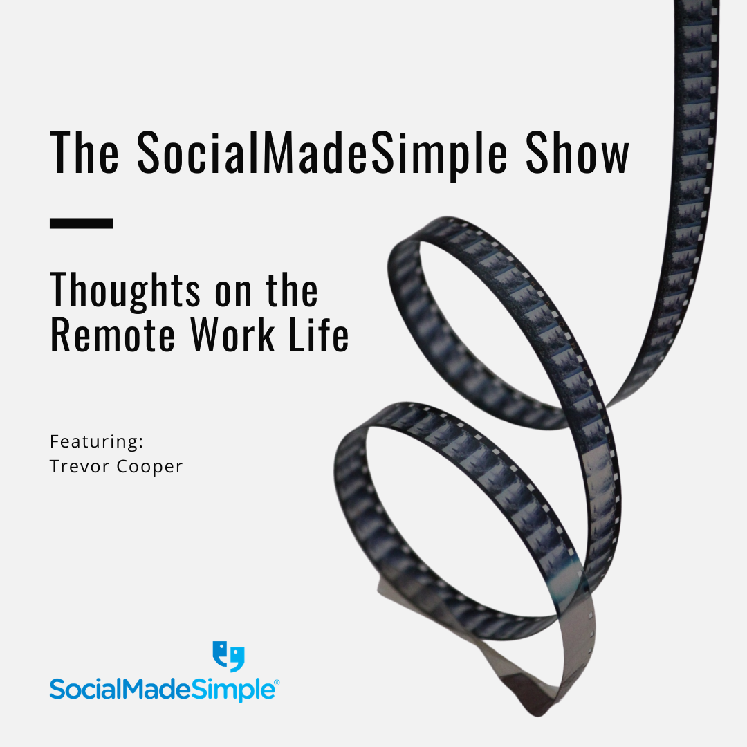 Thoughts on the Remote Work Life with Trevor Cooper
