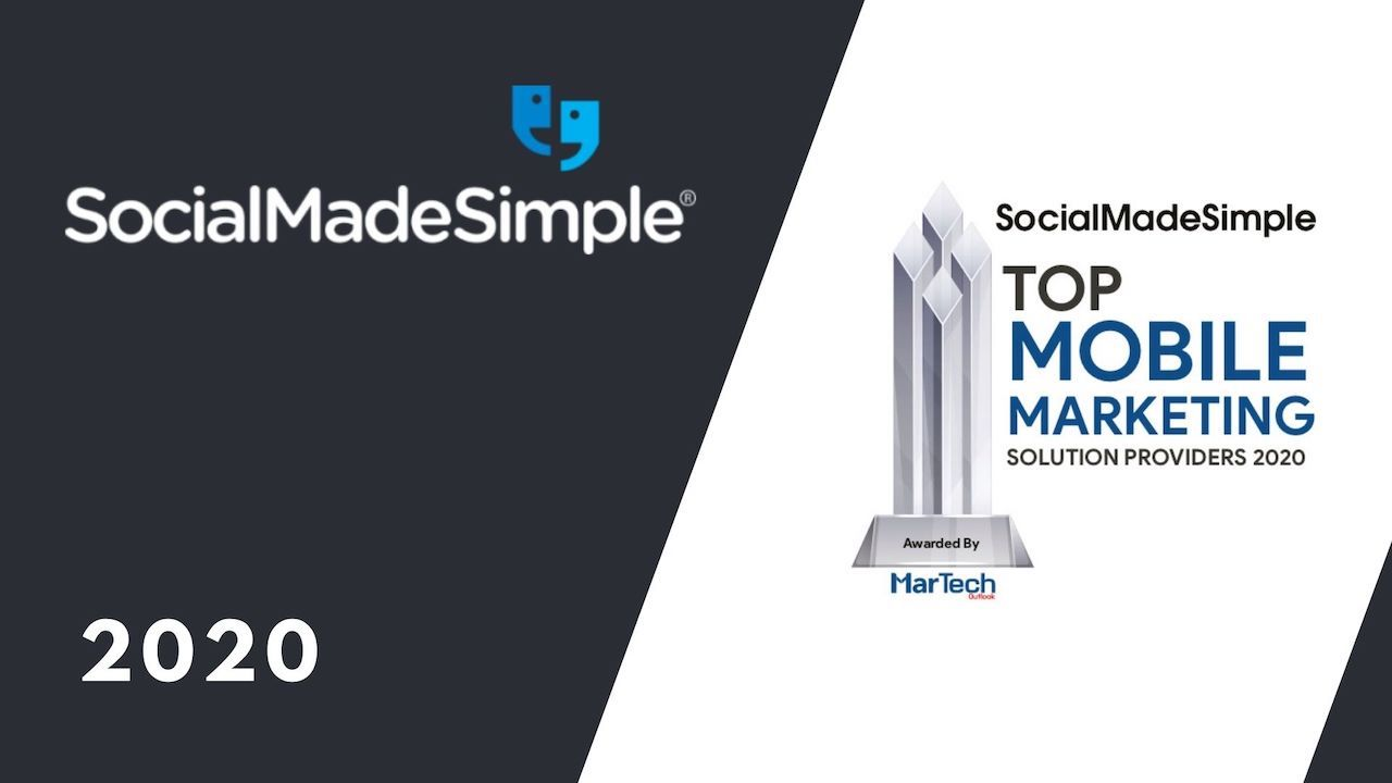 SocialMadeSimple Named A Top 10 Mobile Marketing Solution Provider 2020