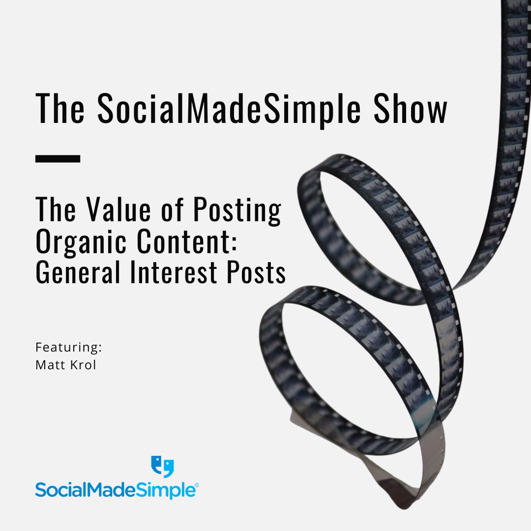The Value of Posting Organic Content with Content Lead, Matt Krol