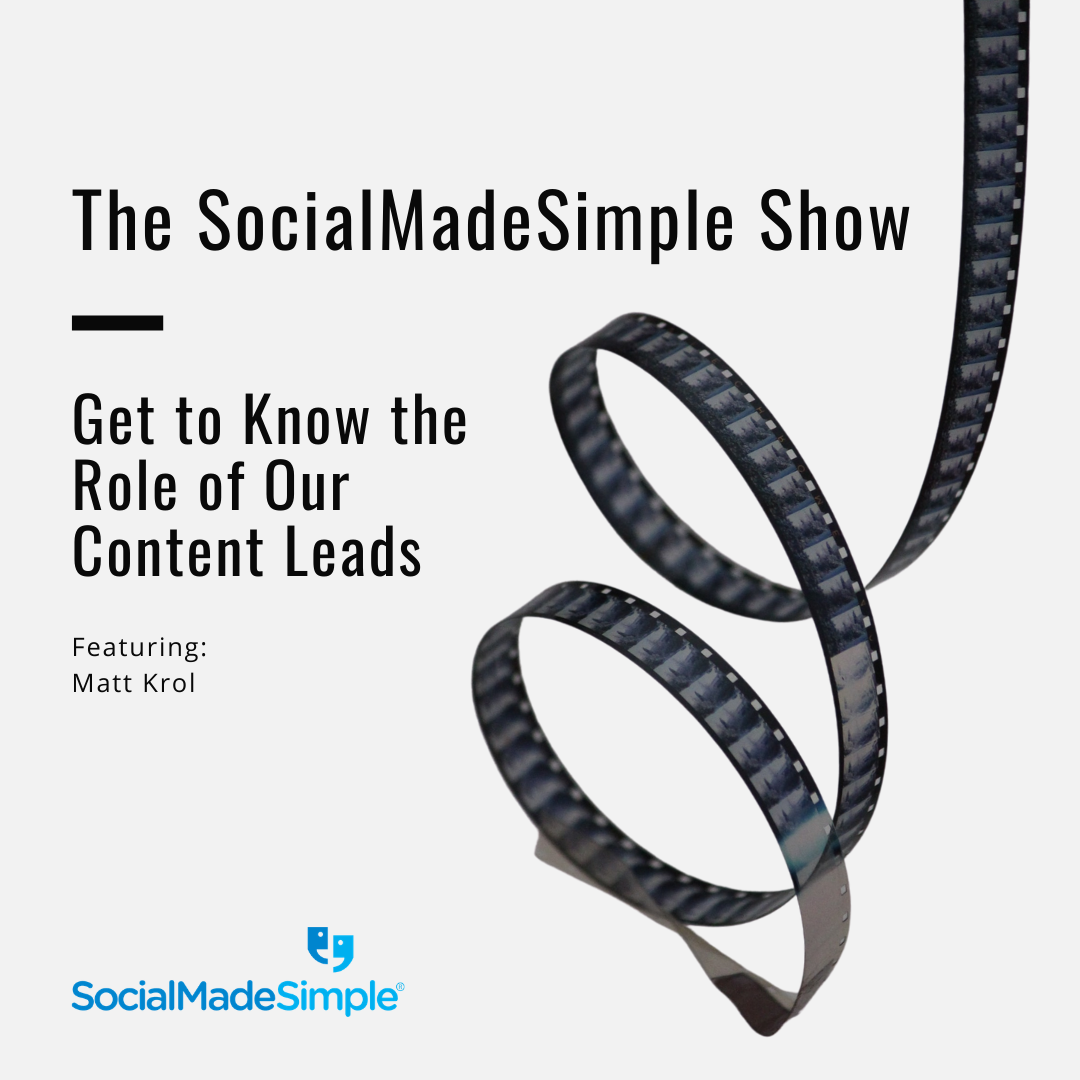 Get to Know the Role of SocialMadeSimple's Content Leads