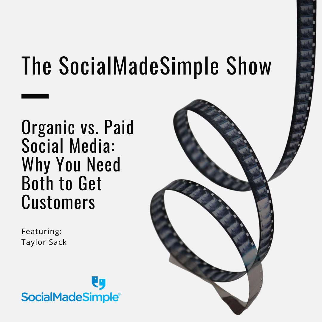 Organic vs. Paid Social Media: Why You Need Both to Get Customers