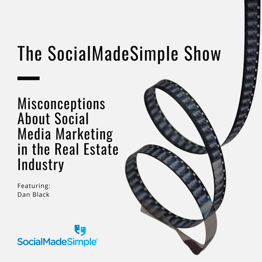 Biggest Misconceptions About Social Media Marketing in the Real Estate Industry