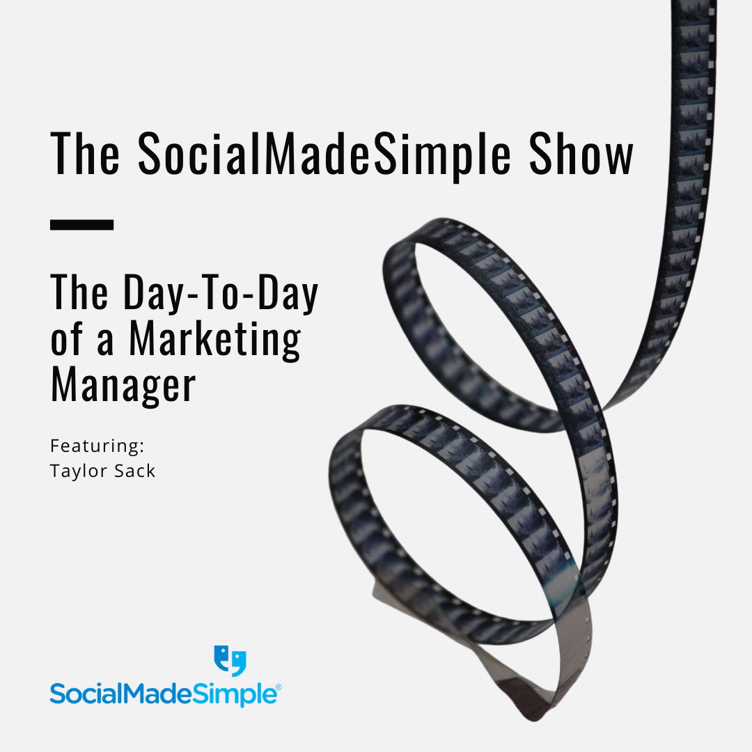 The Day-To-Day of a Marketing Manager at SocialMadeSimple