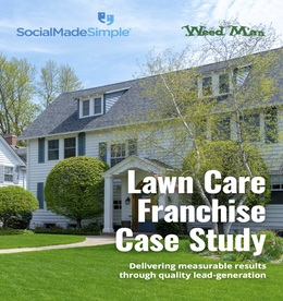 Lawn Care Franchise Converts 20% of Leads From Seasonal Social Advertising Strategy