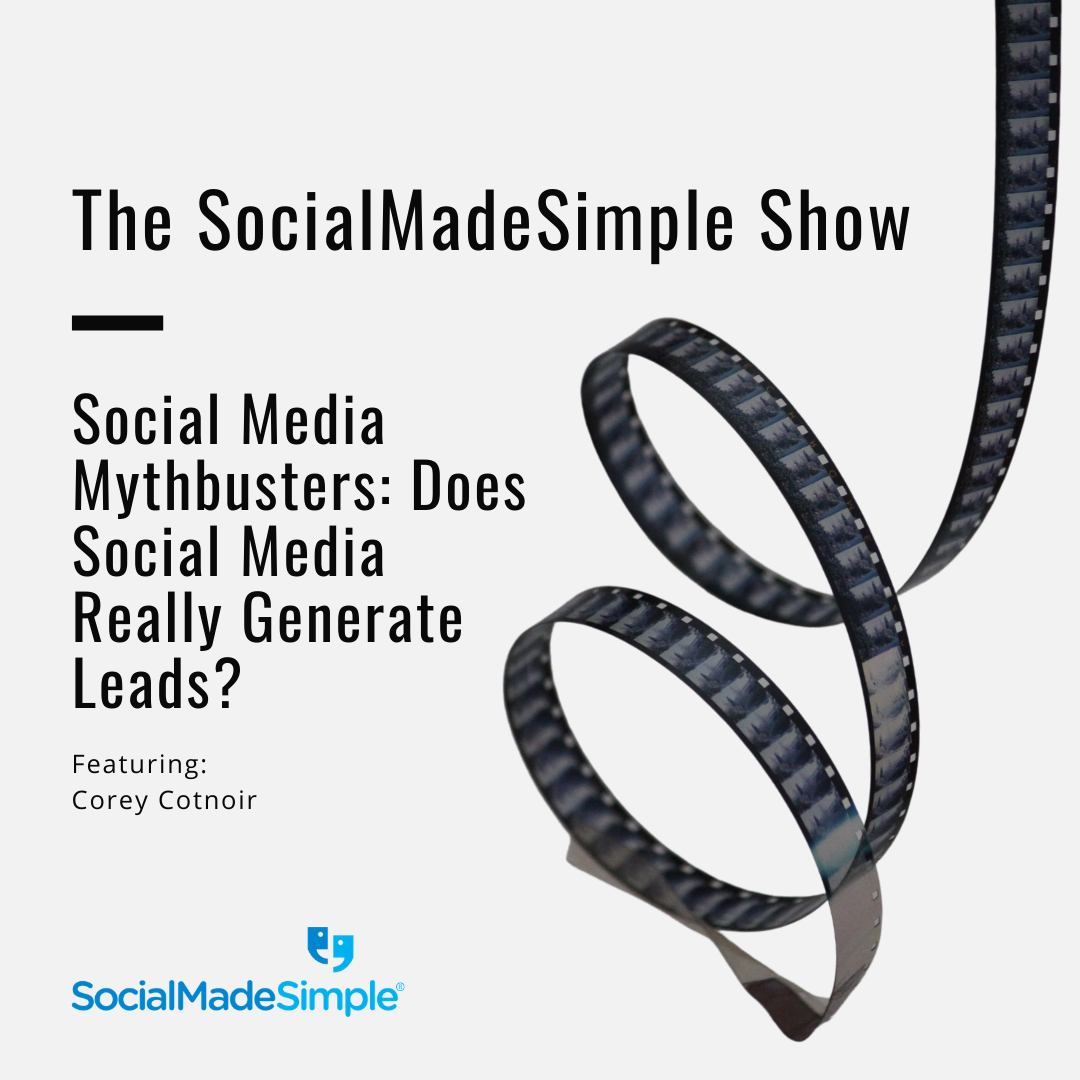 Social Media Mythbusters: Does Social Media Really Generate Leads?
