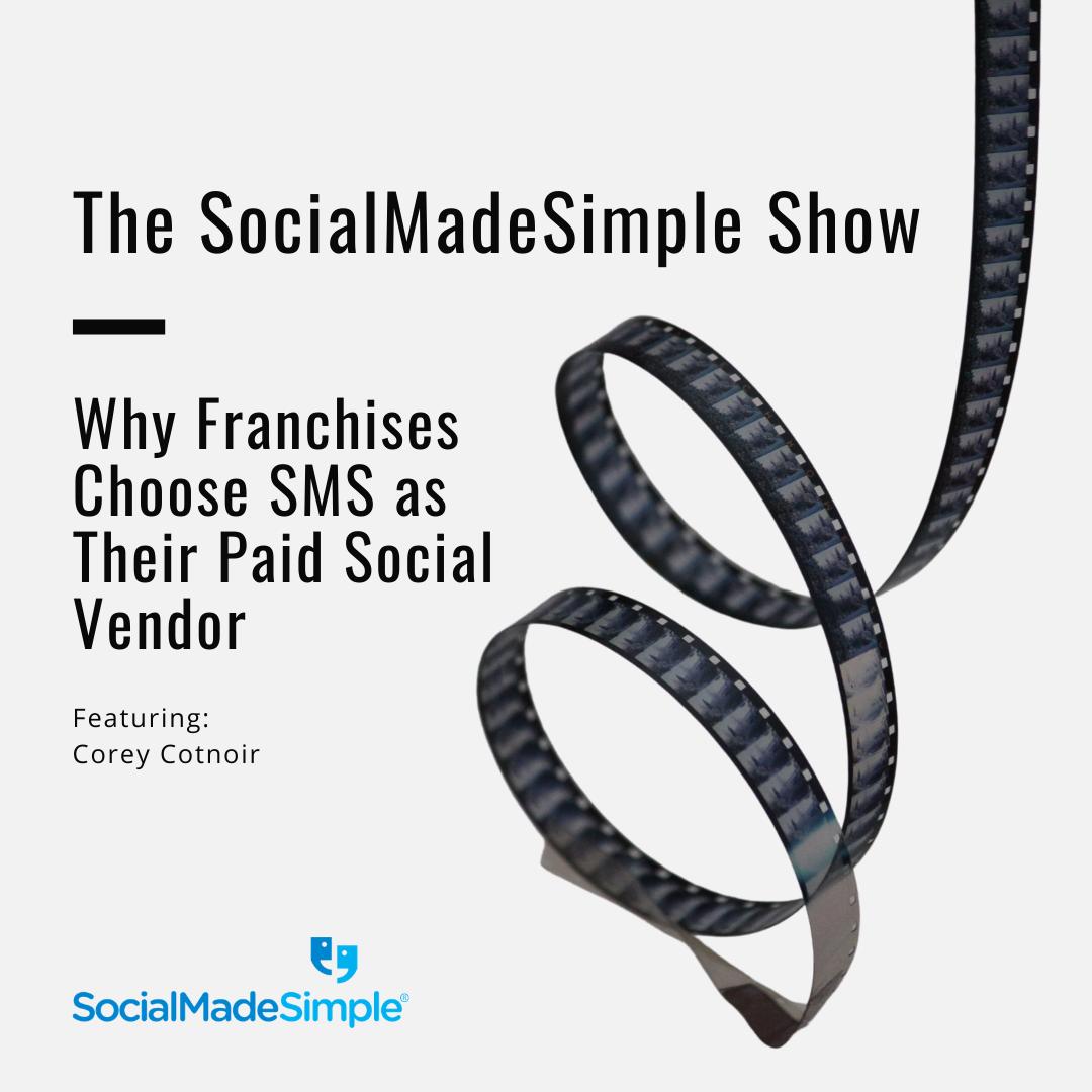 Why Franchises Choose SocialMadeSimple as Their Paid Social Advertising Vendor