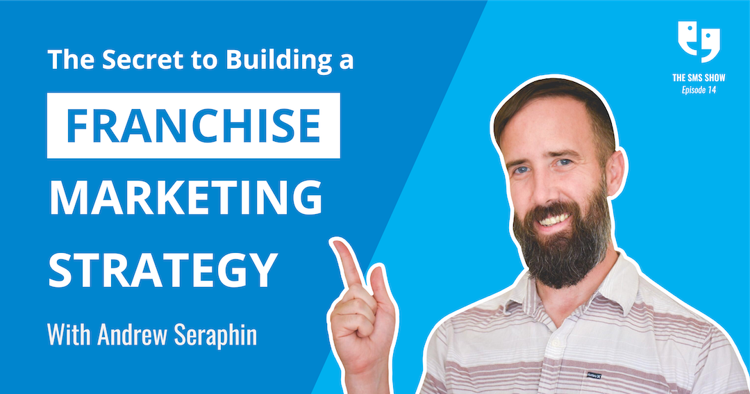 The Secret to Building a Franchise Marketing Strategy